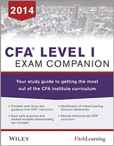 CFA-level-I-Exam-Companion-:-The-Fitch-Learning/Wiley-Study-guide-to-getting-the-most-out-of-the-CFA-Institute-Curriculum