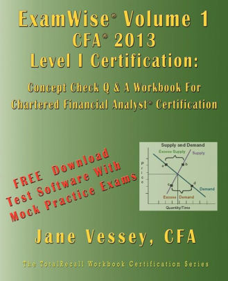 ExamWise-for-the-CFA-Level-I-Certification-:-The-Candidates-Question-and-Answer-Workbook-for-the-CFA-Examination