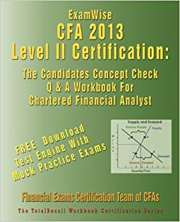 ExamWise-for-the-CFA-Level-II-Certification-:-The-Candidates-Question-and-Answer-Workbook-for-the-Chartered-Financial-Analyst-Exams